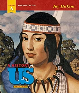 A History of US - Concise Edition - Volume A: Prehistory to 1800