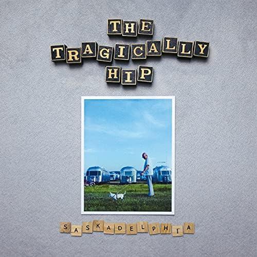 The Tragically Hip