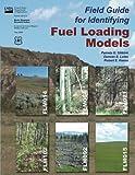Field Guide for Identifying Fuel Loading Models