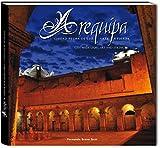 AREQUIPA: CIUDAD HECHA DE LUZ, ARTE Y FUERZA (English Edition)