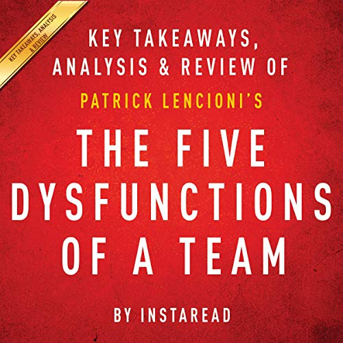 The Five Dysfunctions of a Team: A Leadership Fable, by Patrick Lencioni Titelbild