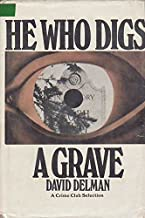 He who digs a grave