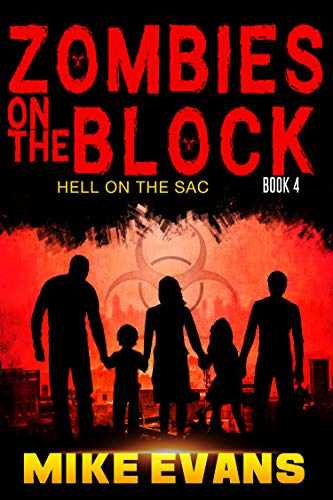 Zombies on The Block: Hell on The Sac: An Apocalyptic Zombie Survival