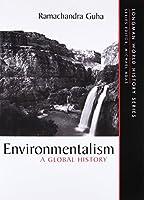 Environmentalism: A Global History (Longman World History Series)