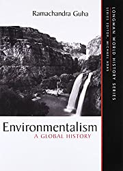 Book cover: Environmentalism: A Global History by Ramachandra Guha