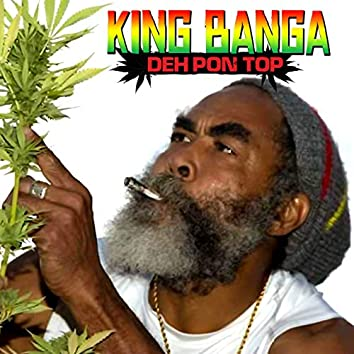 Deh Pon Top (Marijuana Deh Pon Top)