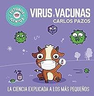 Virus y vacunas par Carlos Pazos