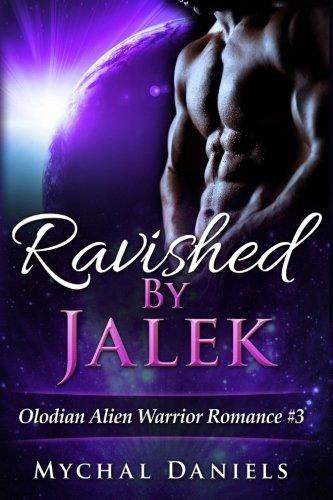 Download Ravished by Jalek (Olodian Alien Warrior Romance) 1523671424