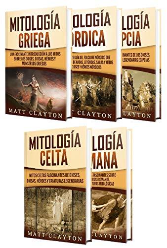 Mitología: Mitos fascinantes griegos, egipcios, nórdicos, celtas y romanos sobre dioses, diosas, héroes y monstruos (Spanish Edition)