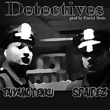 Detectives (feat. Spaidez)
