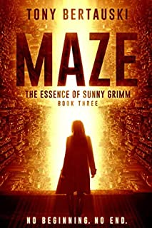 Maze: The Essence of Sunny Grimm: Science Fiction Cyberpunk (Maze Trilogy)