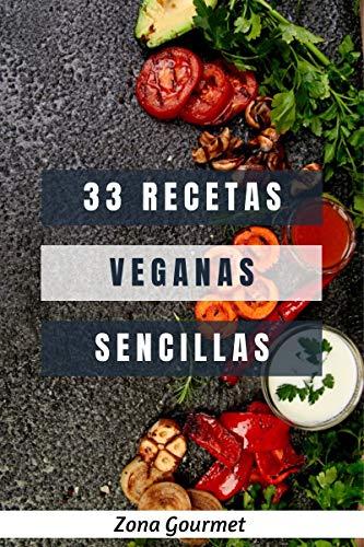 33 RECETAS VEGANAS SENCILLAS