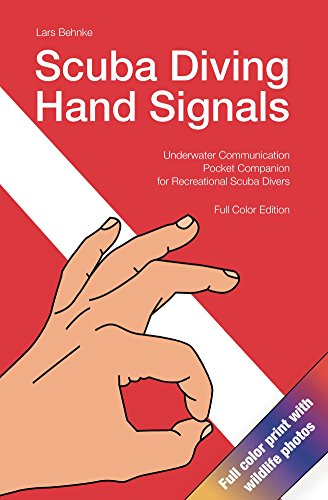 Scuba Diving Hand Signals: Underwater Communication Pocket Companion for Recreational Scuba Divers (English Edition)