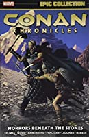 Conan Chronicles Epic Collection: Horrors Beneath the Stones (Conan Chronicles Epic Collection: Tbd)