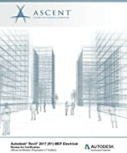 Autodesk Revit 2017 (R1) MEP Electrical: Review for Certification by Ascent - Center for Technical Knowledge (2016-10-19)