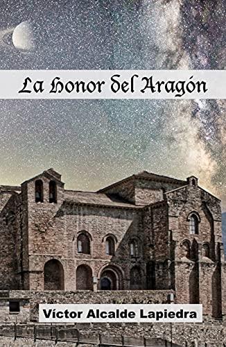 La Honor del Aragón PDF EPUB Gratis descargar completo