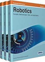 Robotics: Concepts, Methodologies, Tools, and Applications: 3