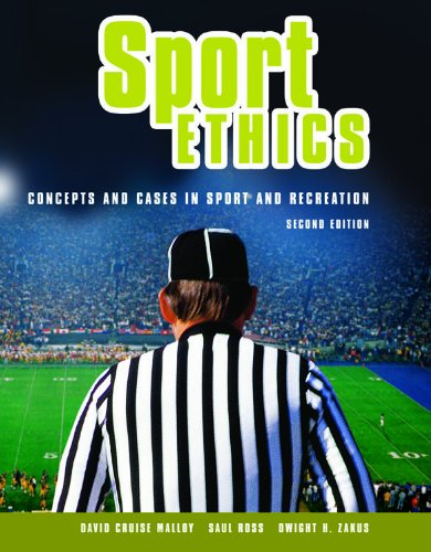 Compare Textbook Prices for Sport Ethics: Concepts and Cases in Sport and Recreation 2 Edition ISBN 9781550771299 by Malloy, David Cruise,Ross, Saul,Zakus, Dwight H.