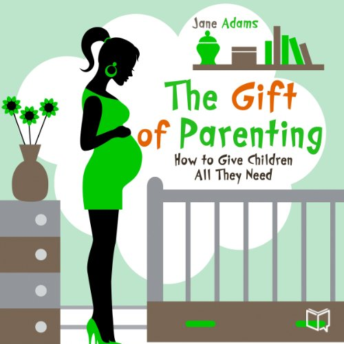 Couverture de The Gift of Parenting