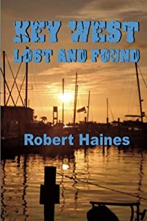 Key West Lost and Found (Key West Intrigues) (Volume 1)