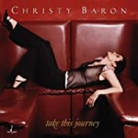 Take This Journey by Christy Baron (2002-10-22)