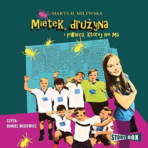 Mietek, drużyna i piwnica, której nie ma audiobook cover art