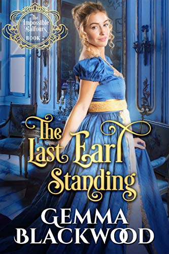 The Last Earl Standing (The Impossible Balfours Book 2) (English Edition)