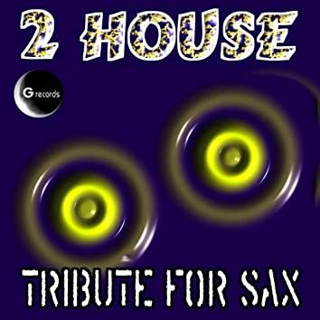 Tribute for Sax