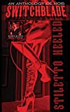 Switchblade: Stiletto Heeled (Special Issue)