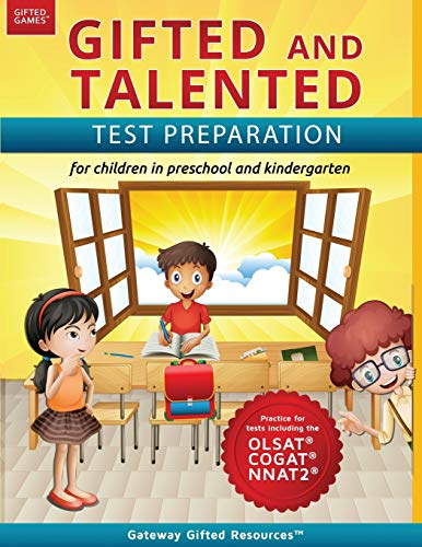 Compare Textbook Prices for Gifted and Talented Test Preparation: Gifted test prep book for the OLSAT, NNAT2, and COGAT; Workbook for children in preschool and kindergarten Gifted Games Illustrated Edition ISBN 9780997943900 by Gateway Gifted Resources