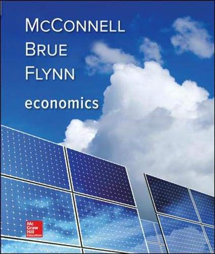 Compare Textbook Prices for Economics Irwin Economics 21 Edition ISBN 9781259723223 by McConnell, Campbell,Brue, Stanley,Flynn, Sean