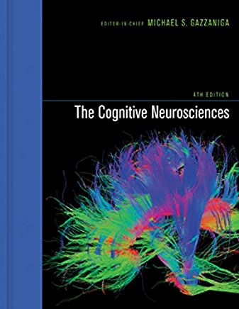 The Cognitive Neurosciences (The MIT Press) (English Edition)