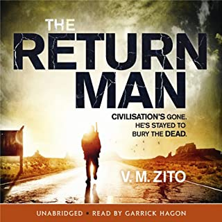 The Return Man                   By:                                                                                                                                 V. M. Zito                               Narrated by:                                                                                                                                 Garrick Hagon                      Length: 14 hrs and 39 mins     70 ratings     Overall 3.8