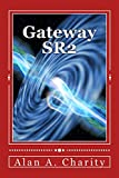 Gateway SR2 (English Edition)