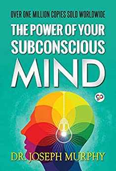 The Power of Your Subconscious Mind by [Joseph Murphy, GP Editors]