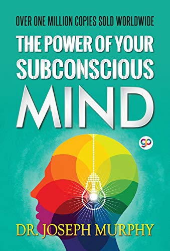 The Power of Your Subconscious Mind (GP Self-Help Collection Book 4) pdf epub