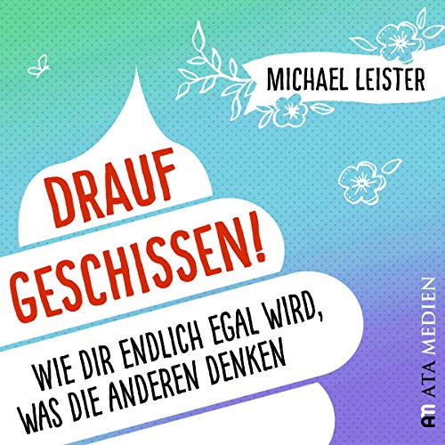 Drauf geschissen! audiobook cover art