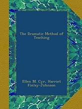 The Dramatic Method of Teaching