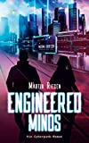 Engineered Minds