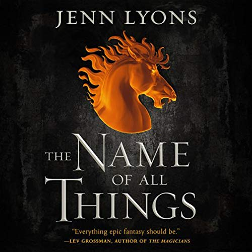 The Name of All Things audiobook cover art