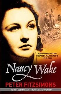 Nancy Wake Biography Revised Edition