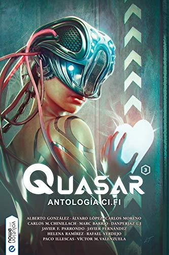 Quasar 3: Antología ci-fi (Spanish Edition)