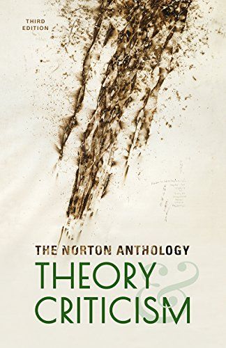 Compare Textbook Prices for The Norton Anthology of Theory and Criticism Third Edition ISBN 9780393602951 by Leitch, Vincent B.,Cain, William E.,Finke, Laurie A.,McGowan, John,Sharpley-Whiting, T. Denean,Williams, Jeffrey J.
