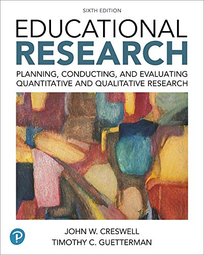 Compare Textbook Prices for Educational Research: Planning, Conducting, and Evaluating Quantitative and Qualitative Research plus MyLab Education with Enhanced Pearson eText -- ... New in Ed Psych / Tests & Measurements 6 Edition ISBN 9780134458960 by Creswell, John W.,Guetterman, Timothy C.
