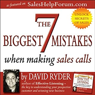The 7 Biggest Mistakes When Making Sales Calls audiobook cover art