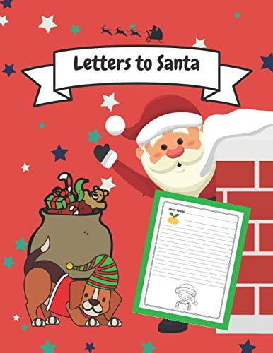 Letters to Santa: Notebook in Lines Dear Santa Claus Journal Letter Wish List Great Gift Idea for boys Girls Kids Toddlers