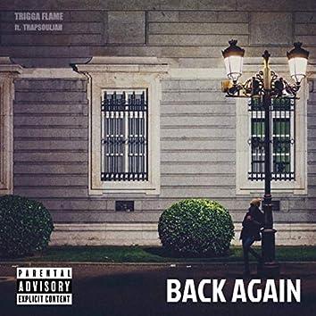 Back Again (feat. Trapsouljah)