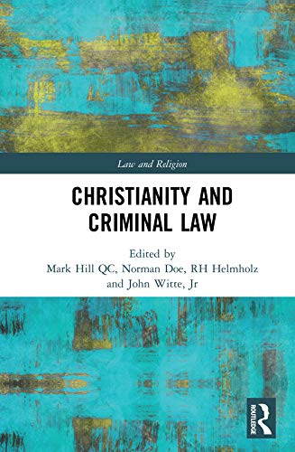 Christianity and Criminal Law (Law and Religion) (English Edition)
