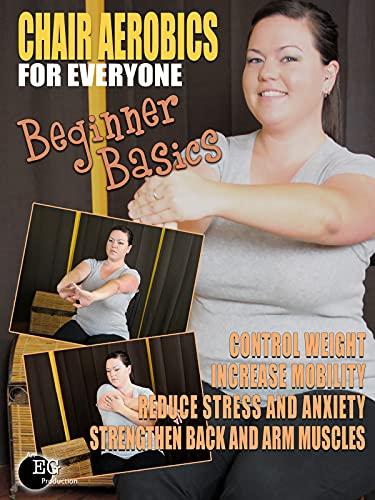Chair Aerobics for Everyone - Beginner Basics