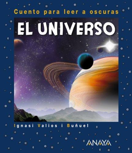 ANAYA INFANTIL Y JUVENIL El Universo: Cuento para leer a oscuras (Primeros Lectores (1-5 Años) - Cuentos Para Leer A Oscuras)